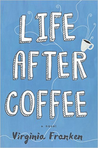 "Review for ""Life After Coffee"""